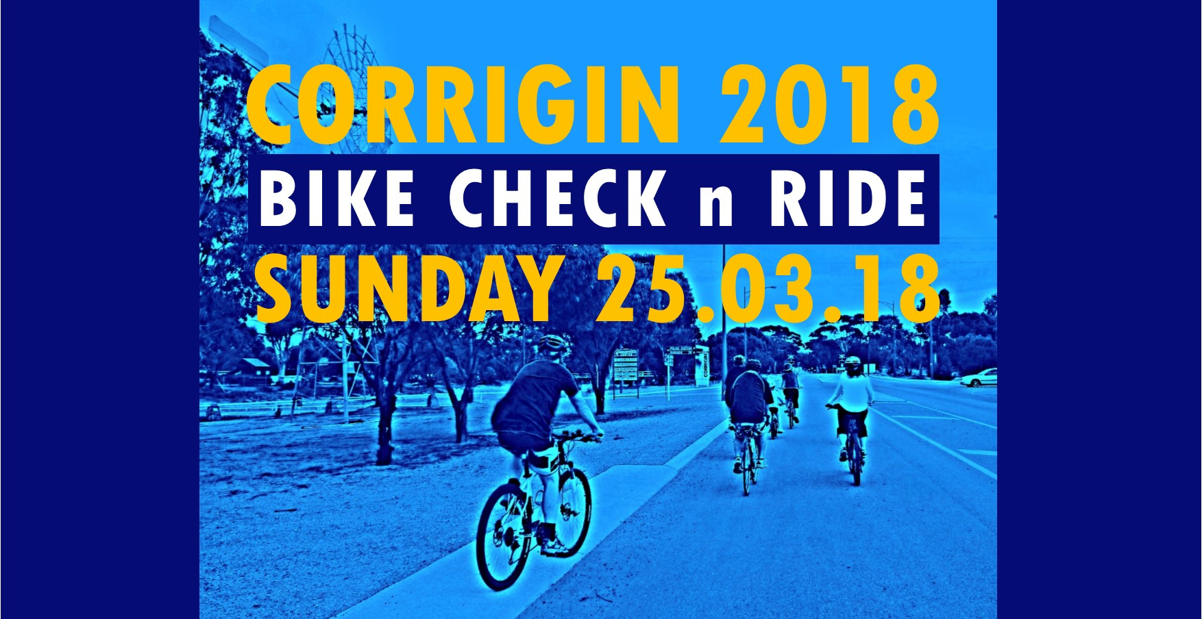 Image: CORRIGIN 2018 BIKE CHECK n RIDE