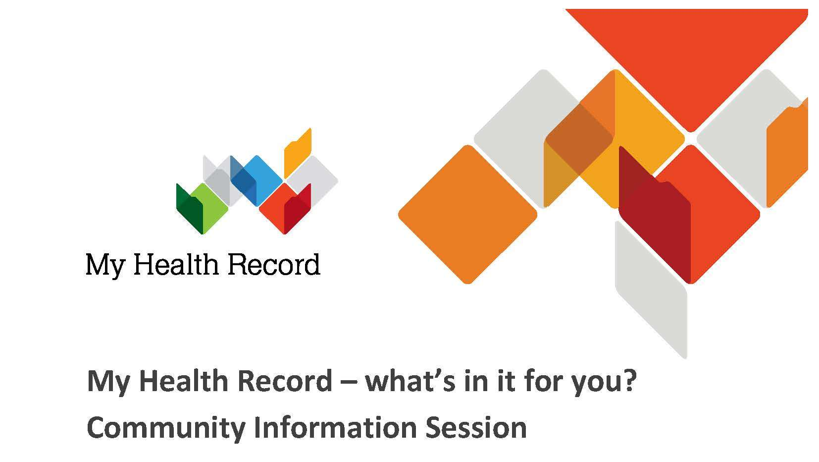 MY HEALTH RECORD - What's in ti for you?